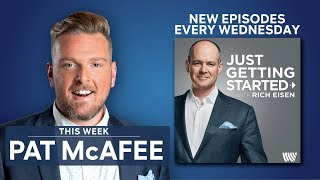 Just Getting Started with Rich Eisen - Pat McAfee: The Road from Morgantown to Media Star