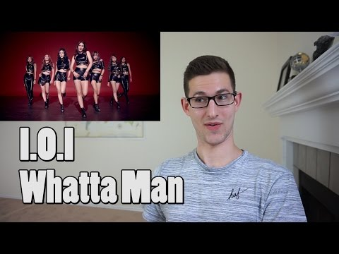 I.O.I - Whatta Man MV Reaction