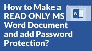 How to Make a  READ ONLY MS Word Document and add Password Protection?