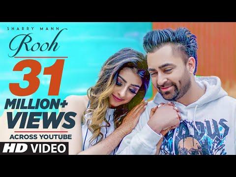 Rooh: Sharry Mann (Full Video Song) Mista Baaz - Ravi Raj