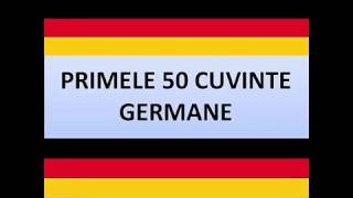 Primele 50 de cuvinte utile GERMANE | invata germana