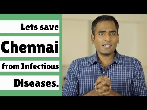Lets save Chennai from Infectious Diseases.