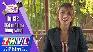 THVL | Phim Trên THVL - Kỳ 132: Mật mã hoa hồng vàng: Diễn viên Kim Tuyến