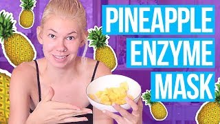 GOTTA CLEAN THAT MONEY MAKER! - DIY Pineapple Enzyme Face Mask // Treat Yo Self | HISSYFIT