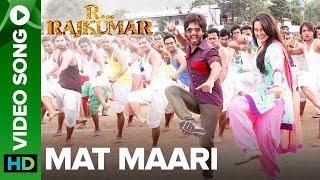 Mat Maari - Full Song - R...Rajkumar