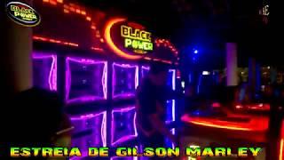 ESTREIA DE GILSON MARLEY NA BLACK POWER NO MARUJO MEGA ITAMARATY VS BLACK POWER