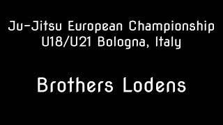 European Championships U18/U21 Bologna, Italy - After movie Brothers Lodens