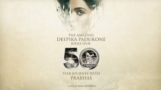 Deepika Padukone, Prabhas in Nag Ashwin film- Official Pro..