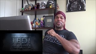 Star Wars Jedi: Fallen Order — Official Reveal Trailer - REACTION!!!