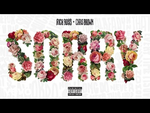 Rick Ross - Sorry (Audio) (Explicit) ft. Chris Brown