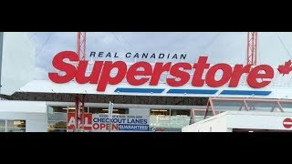 Retail Chain || The Real Canadian SUPERSTORE || Explore Saskatoon