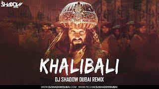 Khalibali – Remix – DJ Shadow Dubai