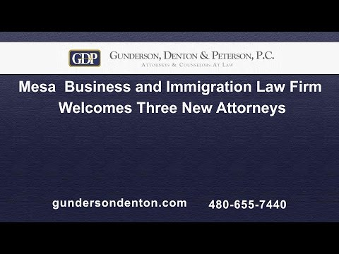 Mesa Based Business and Immigration Law Firm Welcomes Three New Attorneys