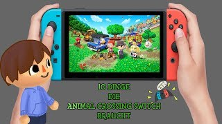 Top 10 Dinge, die ANIMAL CROSSING SWITCH Braucht! [HD GER]