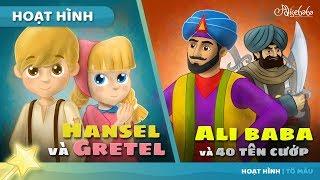HANSEL VÀ GRETEL + ALIBABA VÀ 40 TÊN CƯỚP câu chuyện cổ tích hoạt hình phim