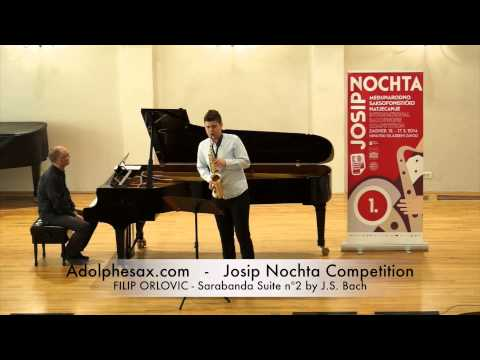 JOSIP NOCHTA COMPETITION FILIP ORLOVIC Sarabanda Suite nº2 by J S Bach