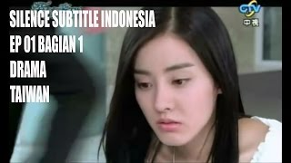Silence Subtitle Indonesia Episode 01 Bagian 1