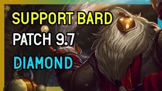 BARD SUPPORT PATCH 9.7 - LEAGUE OF LEGENDS DIAMOND SOLOQ