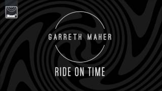 Garreth Maher - Ride On Time (Club Edit)