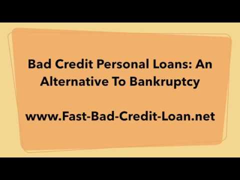 Bad Credit Personal Loans: An Alternative To Bankruptcy