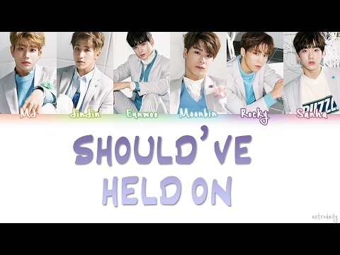 ASTRO (아스트로) – SHOULD'VE HELD ON (붙잡았어야 해) Lyrics (Color Coded/ENG/ROM/HAN)