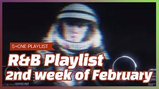 R&B Playlist - 2nd week of February|pH-1, WOOGIE, Paul Blanco, THAMA, 징고 (ZINGO), Phe REDS, J.Yung