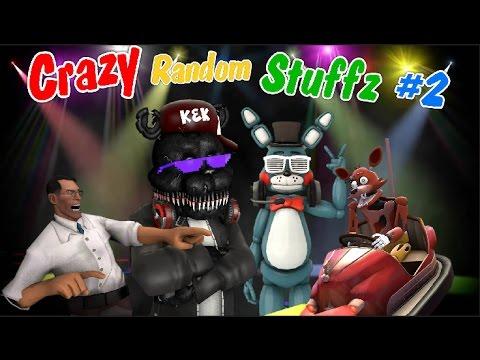 [SFM] FNAF - Crazy Random Stuffz #2 (Feat. Maximum Channel)