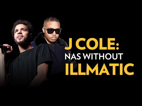 J. Cole: Nas Without Illmatic
