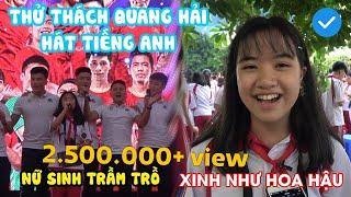Bạn gái cực xinh thử thách Quang Hải hát tiếng Anh và cái kết đầy bất ngờ   NEXT SPORTS