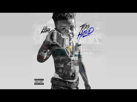 Lil Baby - Going For It (Too Hard)