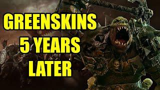 Greenskins 5 Years Later - Total War Warhammer
