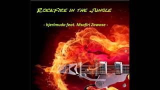Hjerlmuda - RockFire In The Jungle (hjerlmuda feat. Msafiri Zawose)