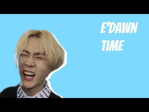E'dawn Time