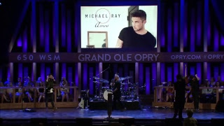 Michael Ray is LIVE At The Grand Ole Opry
