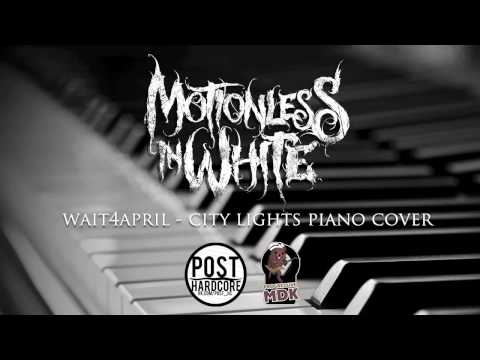 Baixar Motionless In White - City Lights | wait4april piano cover