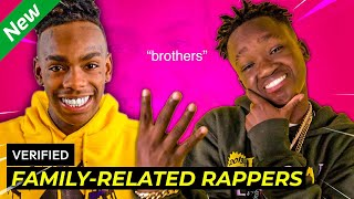 RAPPERS YOU DIDN'T KNOW WERE RELATED