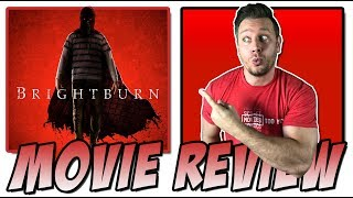 Brightburn (2019) - Movie Review