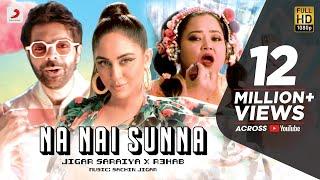 Na Nai Sunna – Jigar Saraiya – Nikhita Gandhi  Ft R3HAB