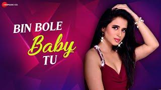 Bin Bole Baby Tu – Jonita Gandhi – Parry G Video HD