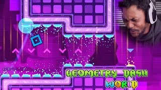 LOOK, I DIDN'T SIGN UP FOR THESE LEVELS | Geometry Dash World Gameplay
