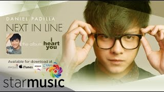 Daniel Padilla - Next in Line (Official Lyric Video)