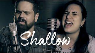 Shallow - Lady Gaga, Bradley Cooper (A Star Is Born) (Lou Siciliano & Maya Silva acoustic cover)