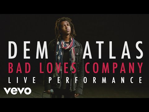 "deM atlaS - ""Bad Loves Company"" Official Performance"