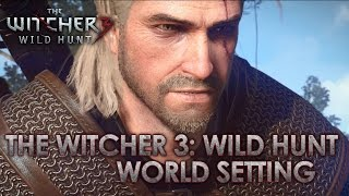 The Witcher 3: Wild Hunt - World Setting (Gamescom Dev Diary)