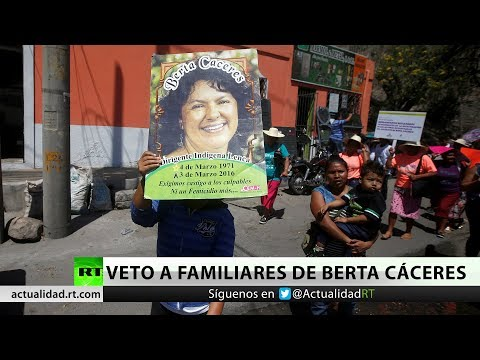 Tribunal Supremo de Honduras veta a familiares en juicio por el asesinato de Berta Cáceres