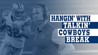 Hangin' with Talkin' Cowboys Break: LIVE with Witten, Garrett & More | Dallas Cowboys 2019