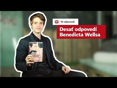 10 odpovedí Benedicta Wellsa