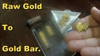 Raw Gold to Gold Bar