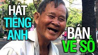 Ông cụ bán vé số, hát tiếng Anh, ở công viên 23/9, quận 1, Sài Gòn