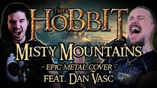 The Hobbit - Misty Mountains (Epic Metal Cover)